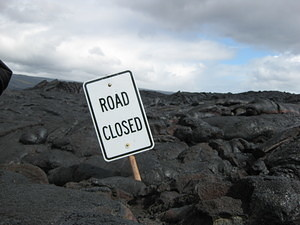 Lava & Road Closed Sign